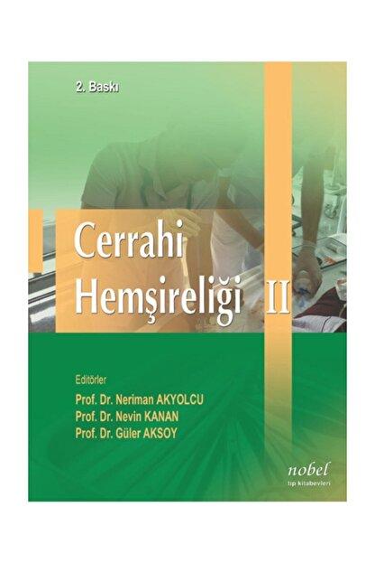 Dünya Tıp Kitabevi Cerrahi Hemşireliği Cilt 2 2.Baskı