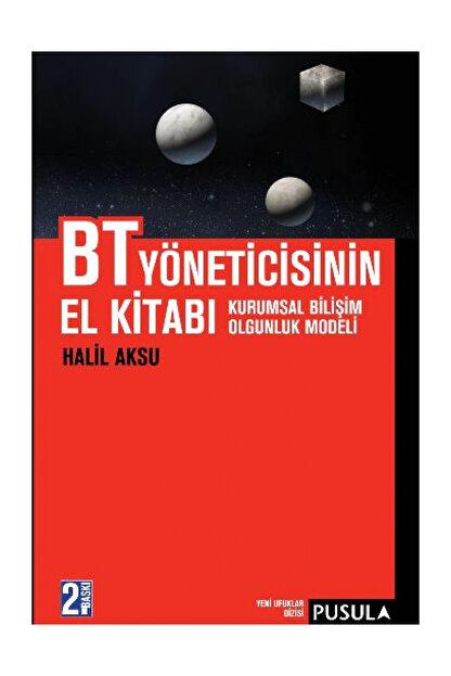 Pusula Yayıncılık BT Yöneticisinin El Kitabı - Halil Aksu