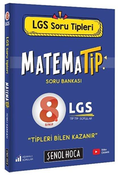 Şenol Hoca Yayınları Şenol Hoca Lgs Matematip Soru Bankası