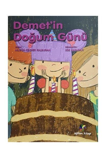 Eğiten Kitap Çocuk Kitapları Demet'in Doğum Günü - Nilgün Cevher Kalburan