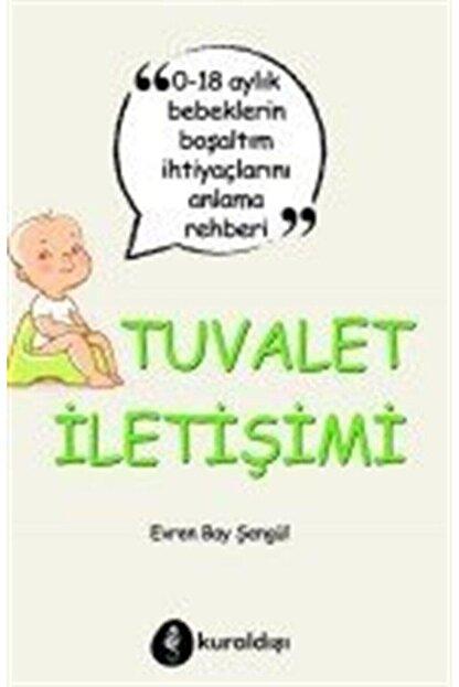 Kuraldışı Yayınları Tuvalet Iletişimi - Evren Bay Şengül