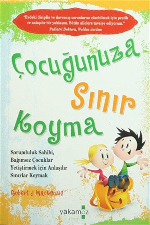 Yakamoz Yayınları Çocuğunuza Sınır Koyma - Robert J. Mackenzie 9786053845317 1
