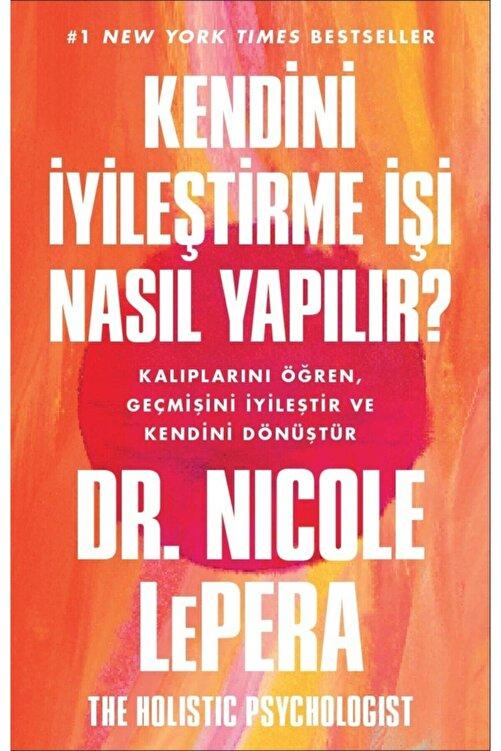 Butik Yayınları Kendini Iyileştirme Işi Nasıl Yapılır ? - Dr.nicole Lepera 1