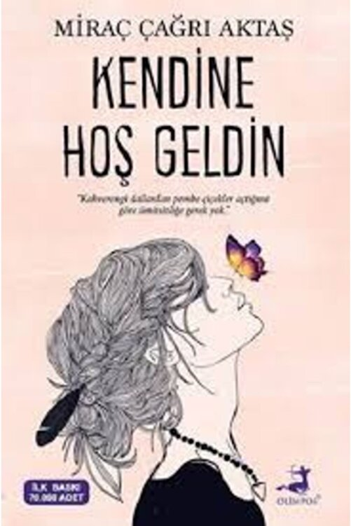 Olimpos Yayınları Kendine Hoş Geldin -Miraç Çağrı Aktaş 1