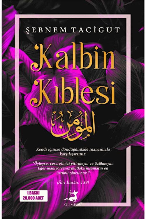 Olimpos Yayınları Kalbin Kıblesi - Şebnem Tacigut 1
