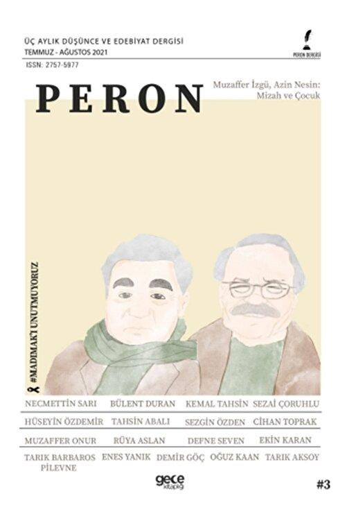 Gece Dergi Peron Üç Aylık Düşünce Ve Edebiyat Dergisi Sayı: 3 Temmuz-ağustos 2021 1