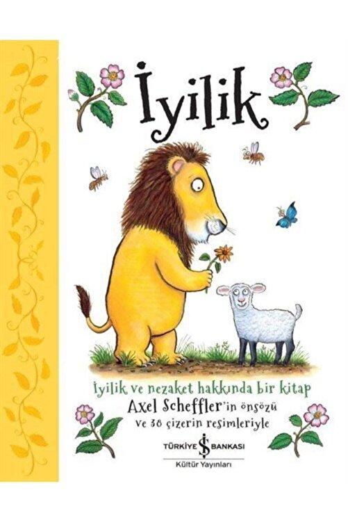İş Bankası Yayınları Iyilik Çocuk Kitabı 1