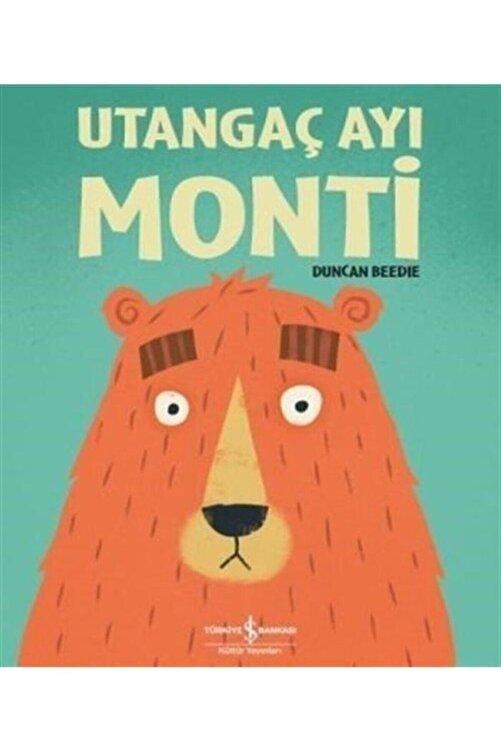 İş Bankası Kültür Yayınları Utangaç Ayı Monti 1