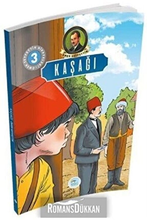 Mavi Çatı Yayınları Kaşağı Ömer Seyfettin Hikayeleri 3 1
