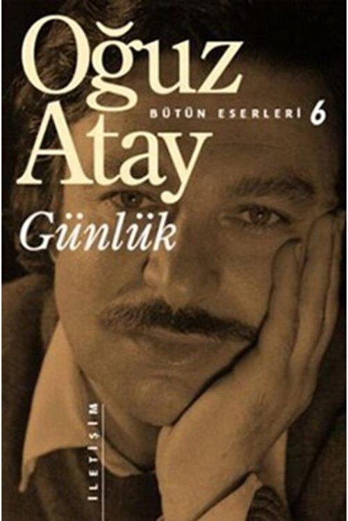 İletişim Yayınları Bütün Eserleri 6 - Günlük /oğuz Atay / 1