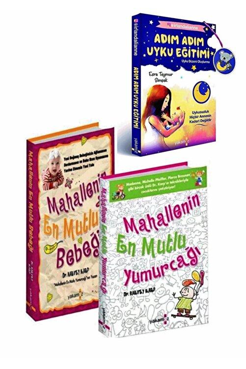 Yakamoz Yayıncılık Mahallenin En Mutlu Bebeği - Mahallenin En Mutlu Yumurcağı - Adım Adım Uyku Eğitimi 3'lü Set 1