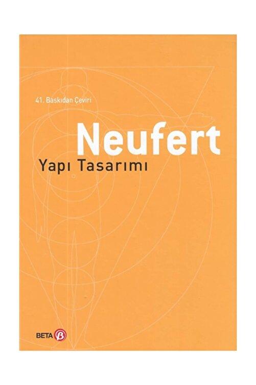 Beta Yayınları Neufert Yapı Tasarımı Ernst Neufert 1