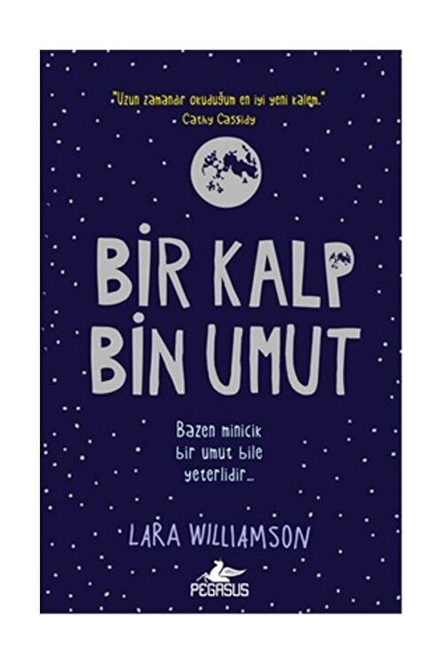 Pegasus Yayınları Bir Kalp Bin Umut - Lara Williamson 1