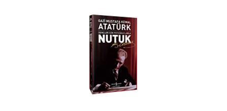 Tarihi Bir Kaynak Olarak Atatürk'ün Nutuk'u