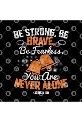 TatFast Be Strong, Be Brave, Be Fearless, You Are Never Alone (joshua 1 9) Kupa 2