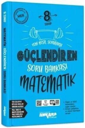 Ankara Yayınları 8. Sınıf Matematik Güçlendiren Soru Bankası Ankara Yayıncılık 0