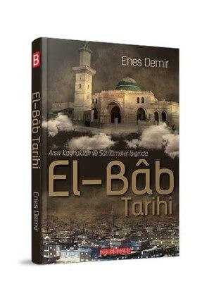 Eb-Bab Tarihi Enes Demir, - Enes Demir 9786059960885