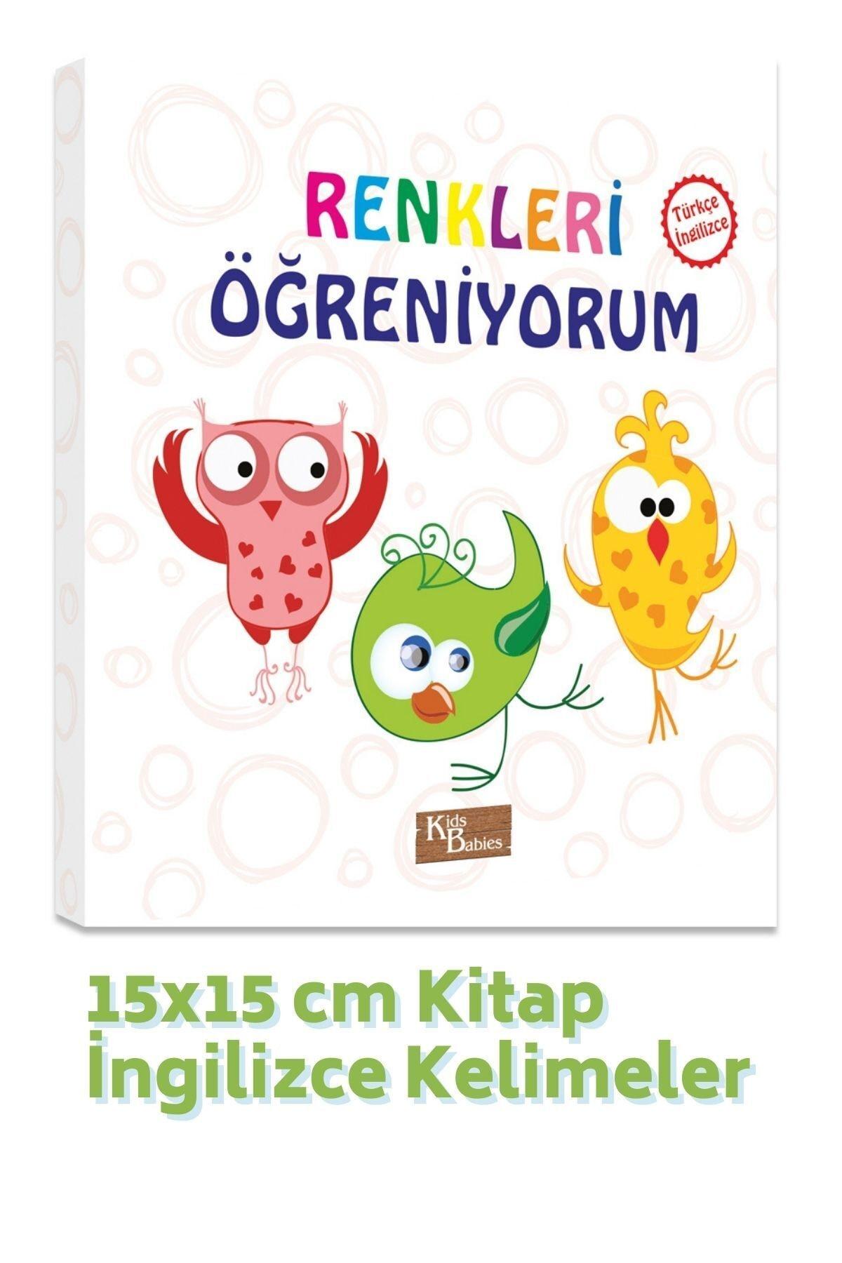 Renkleri Öğreniyorum Türkçe-ingilizce Kelimeler 15x15 Cm Kitap