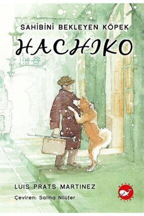 Beyaz Balina Yayınları Hachiko - Sahibini Bekleyen Köpek - Luis Prats Martinez - 1