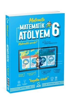 Arı Yayıncılık Arı 6. Sınıf Matematik Atölyem Matemito 0
