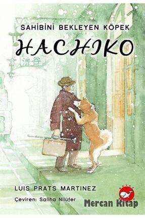 Beyaz Balina Yayınları Hachiko - Sahibini Bekleyen Köpek - Luis Prats Martinez - 0
