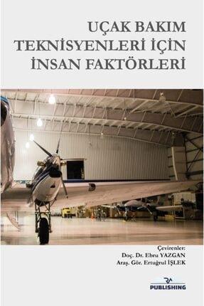 Rating Academy Yayınları Uçak Bakım Teknisyenleri Için Insan Faktörleri 0