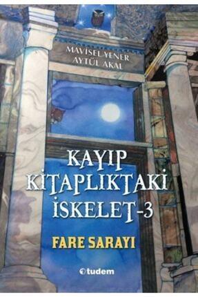 Tudem Yayınları Kayıp Kitaplıktaki İskelet 3 Fare Sarayı 0