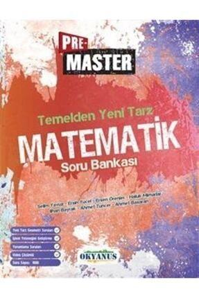 Okyanus Yayınları Pre Master Temelden Yeni Tarz Matematik Soru Bankası 0
