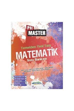 Okyanus Yayınları Pre Master Temelden Yeni Tarz Matematik Soru Bankası 1