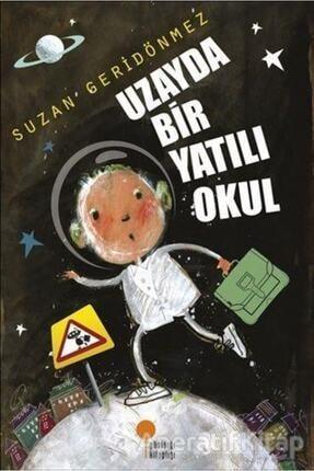 Günışığı Kitaplığı Uzayda Bir Yatılı Okul 0