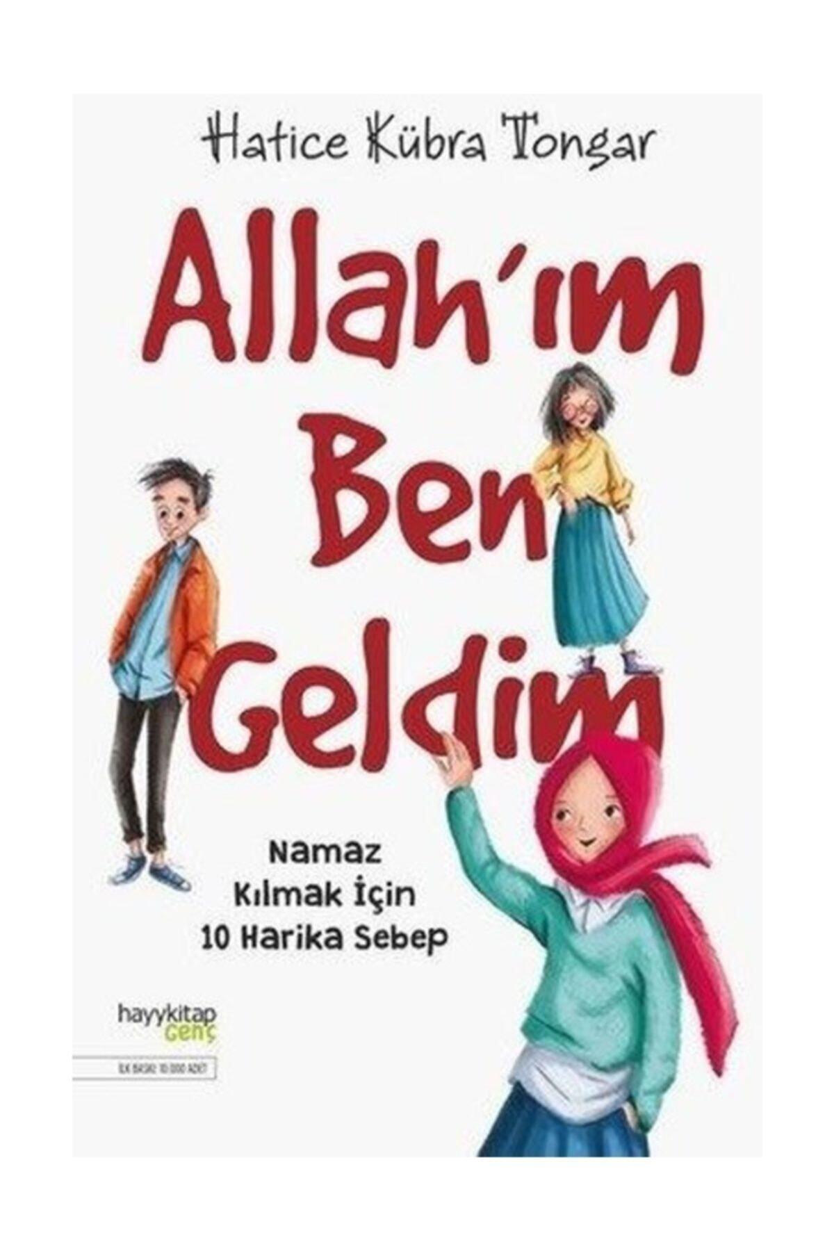 Allah'ım Ben Geldim