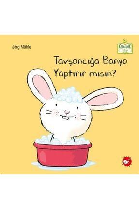 Beyaz Balina Yayınları Tavşancığa Banyo Yaptırır Mısın 0
