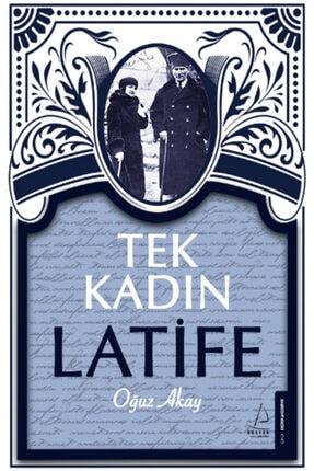 Destek Yayınları Tek Kadın Latife 0