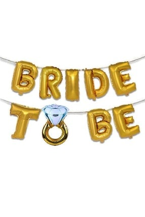 Patladı Gitti Tek Taşlı Bride To Be 9 Adet Harf Gold Renk Folyo Balon Seti, Bride To Bee Parti Kutlama 1