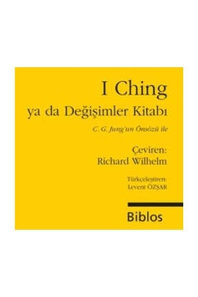 Biblos Kitabevi I Ching ya da Değişimler Kitabı Derleme 0