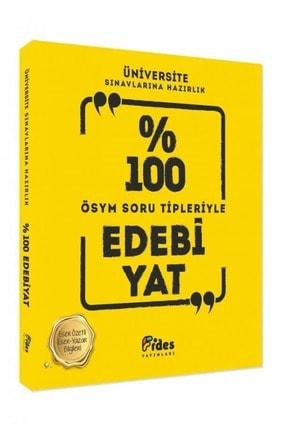 Fides Yayınları Üniversite Sınavlarına Hazırlık Yüzde 100 Edebiyat Ösym Soru Tipleriyle 0