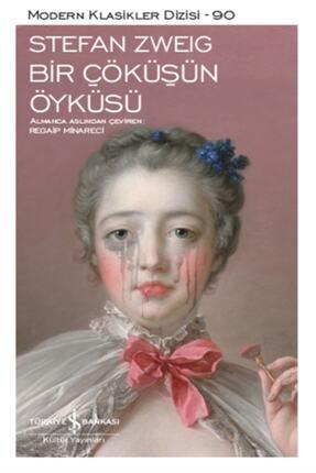 İş Bankası Kültür Yayınları Bir Çöküşün Öyküsü - Stefan Zweig 0