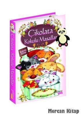 Yakamoz Yayınları Çikolata Kokulu Masallar 0