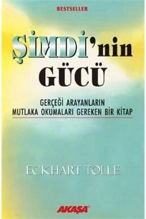 Akaşa Yayınları Şimdi'nin Gücü  Gerçeği Arayanların Mutlaka Okumaları Gereken Bir Kitap 0