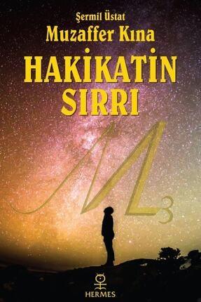 Hermes Yayınları Hakikatin Sırrı (gül Kokulu Kitap) - Muzaffer Kına 9786057737434 0