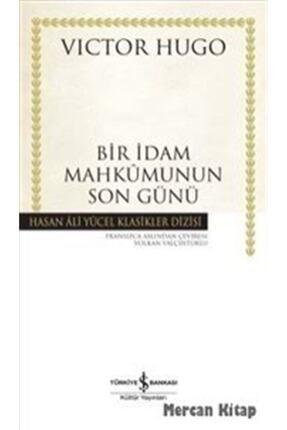 İş Bankası Kültür Yayınları Bir İdam Mahkumunun Son Günü (Karton Kapak) 0