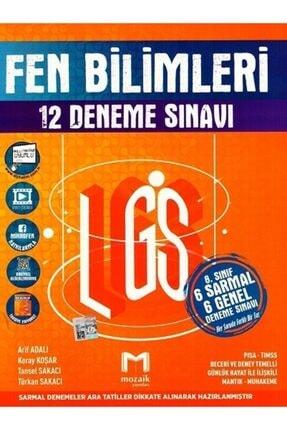 Mozaik Yayınları 8. Sınıf Lgs Fen Bilimleri 6 Sarmal 6 Genel 12 Deneme Sınavı Moza 0