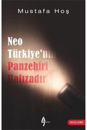 A7 Kitap Neotürkiye'nin Panzehiri Hafızadır 0