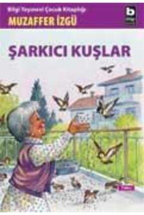Bilgi Yayınevi Şarkıcı Kuşlar 0