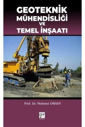 Gazi Kitabevi Geoteknik Mühendisliği Ve Temel Inşaatı 0