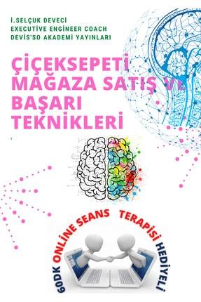Çiçeksepeti Mağaza Satış Ve Başarı Teknikleri Eğitimi 60dk Online Eğitim Hediyeli psikolog749