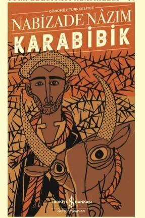 İş Bankası Kültür Yayınları Karabibik Günümüz Türkçesiyle 0