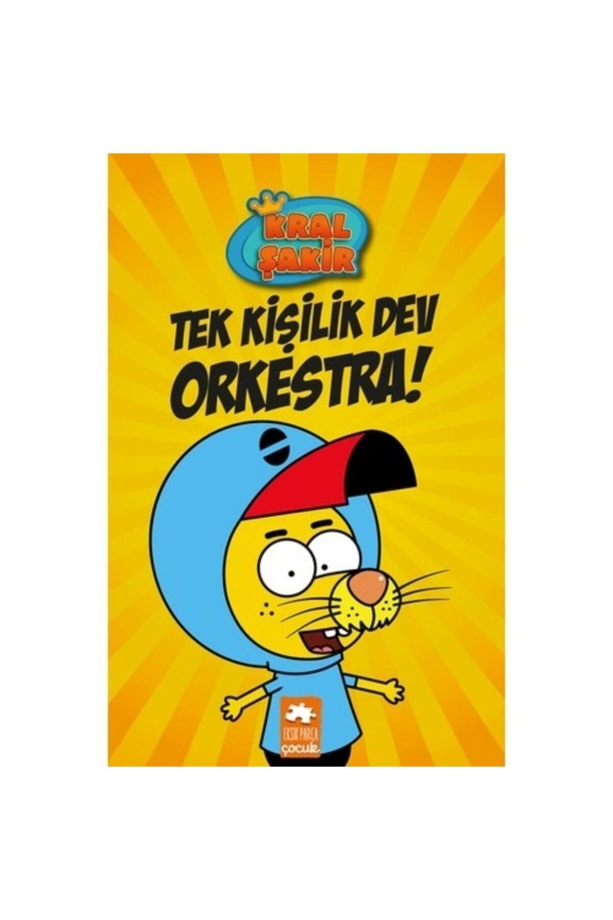 Tek Kişilik Dev Orkestra Kral Şakir Varol Yaşaroğlu