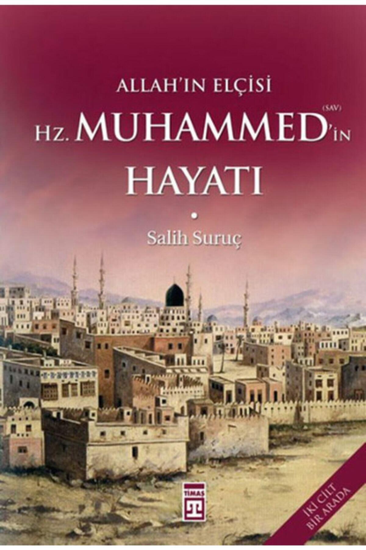 Allah'ın Elçisi Hz. Muhammed (s.a.v.)'in Hayatı (iki Cilt Bir Arada)