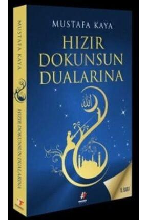 Fenomen Yayıncılık Hızır Dokunsun Dualarına   Mustafa Kaya   Fenomen Kitap 0